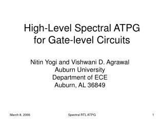 High-Level Spectral ATPG for Gate-level Circuits