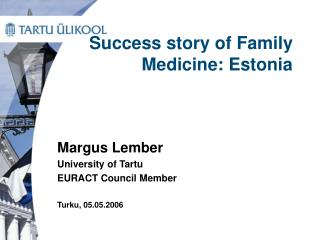 Success story of Family Medicine: Estonia