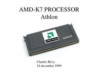 AMD-K7 PROCESSOR Athlon