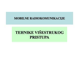 MOBILNE RADIOKOMUNIKACIJE