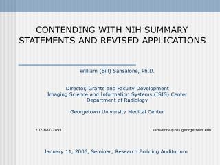 CONTENDING WITH NIH SUMMARY STATEMENTS AND REVISED APPLICATIONS