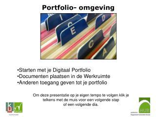 Starten met je Digitaal Portfolio Documenten plaatsen in de Werkruimte