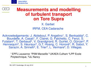 Measurements and modelling of turbulent transport  on Tore Supra