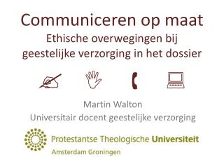 Martin Walton Universitair docent geestelijke verzorging
