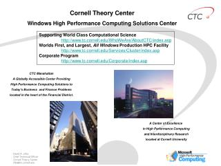 Cornell Theory Center Windows High Performance Computing Solutions Center