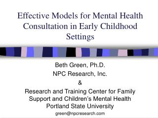 Effective Models for Mental Health Consultation in Early Childhood Settings