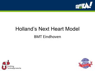 Holland�s Next Heart Model