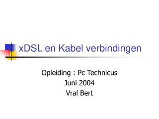 xDSL en Kabel verbindingen