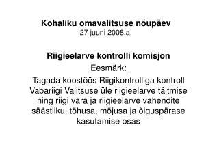 Kohaliku omavalitsuse nõupäev 27 juuni 2008.a.