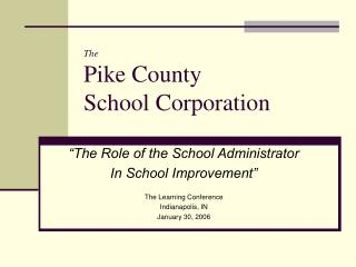 The Pike County  School Corporation