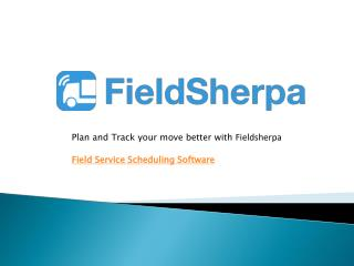 Field Service Scheduling Software - Solution For Moving Companies