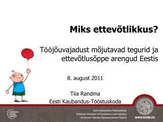 Miks ettevõtlikkus? T öö jõuvajadust mõjutavad tegurid ja ettevõtlusõppe arengud Eestis