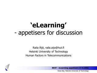 �eLearning�  - appetisers for discussion