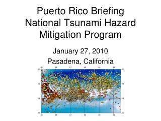 Puerto Rico Briefing National Tsunami Hazard Mitigation Program