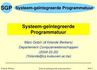 Systeem-ge ï ntegreerde Programmatuur