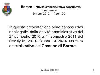 Borore  –  attività amministrativa consuntivo sommario  2^ sem. 2010 – 1^ sem.2011