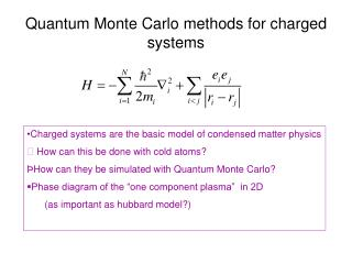 Quantum Monte Carlo methods for charged systems