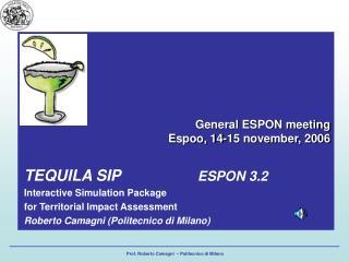 General ESPON meeting   Espoo, 14-15 november, 2006