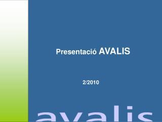 Presentació  AVALIS