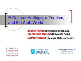 E-Cultural Heritage, e-Tourism, and the Arab World