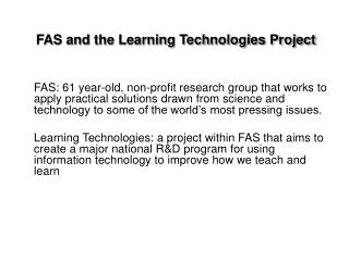 FAS and the Learning Technologies Project