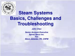 Steam Systems  Basics, Challenges and Troubleshooting