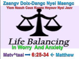 Zaangv Doix-Dangc Nyei Maengc Yiem Nzauh Caux Kuonx Hnyouv Nyei Jauv