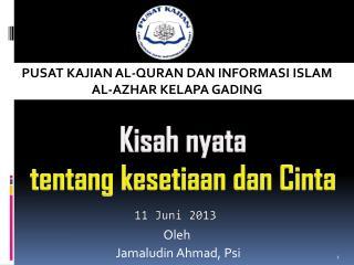 PUSAT KAJIAN AL-QURAN DAN INFORMASI ISLAM AL-AZHAR KELAPA GADING