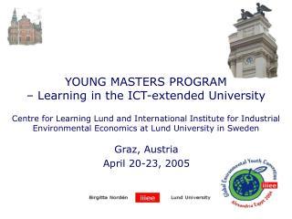 Graz, Austria April 20-23, 2005
