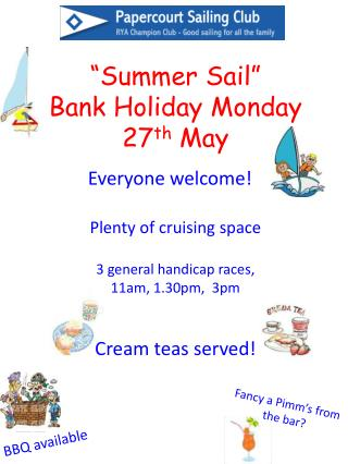 """Summer Sail"" Bank Holiday Monday 27 th  May"