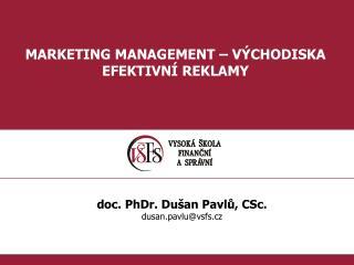 MARKETING MANAGEMENT � V�CHODISKA EFEKTIVN� REKLAMY