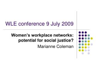 WLE conference 9 July 2009
