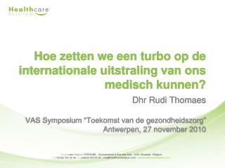 Hoe zetten we een turbo op de internationale uitstraling van ons medisch kunnen?