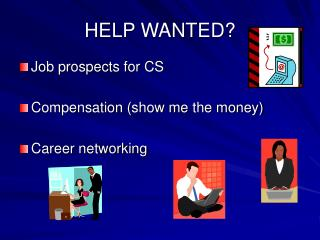 HELP WANTED?