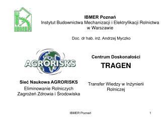 IBMER Poznań Instytut Budownictwa Mechanizacji i Elektryfikacji Rolnictwa  w Warszawie