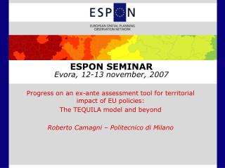 ESPON SEMINAR Evora, 12-13 november, 2007