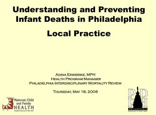 Understanding and Preventing Infant Deaths in Philadelphia Local Practice