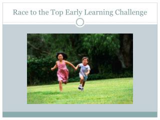 Race to the Top Early Learning Challenge