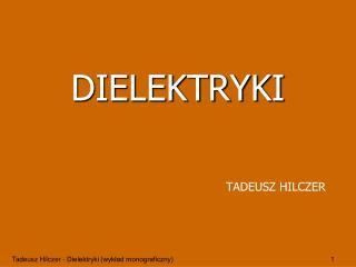 DIELEKTRYKI