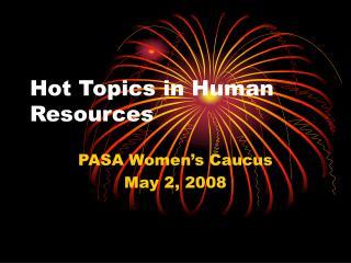 Hot Topics in Human Resources