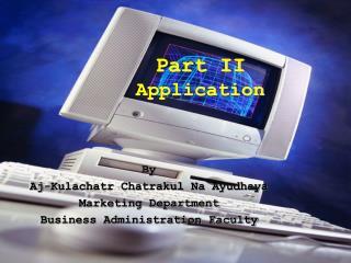 Part II Application