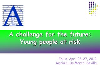 A challenge for the future: Young people at risk