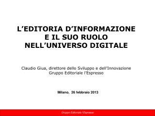 Milano,  26 febbraio 2013