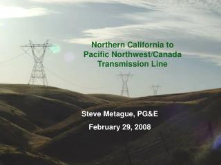Northern California to  Pacific Northwest