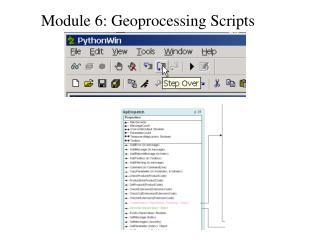 Module 6: Geoprocessing Scripts