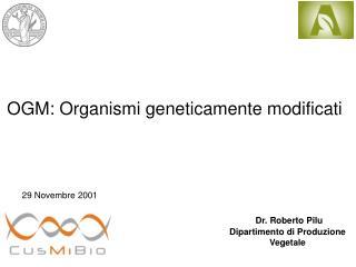 OGM: Organismi geneticamente modificati