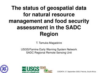 The status of geospatial data for natural resource management and food security assessment in the SADC Region