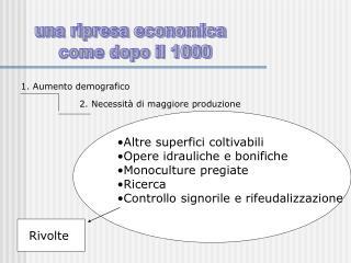 una ripresa economica   come dopo il 1000