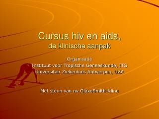 Cursus hiv en aids, de klinische aanpak