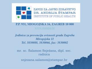 P.P. 931, MIOGOJSKA 16, ZAGREB 10 000 stampar.hr